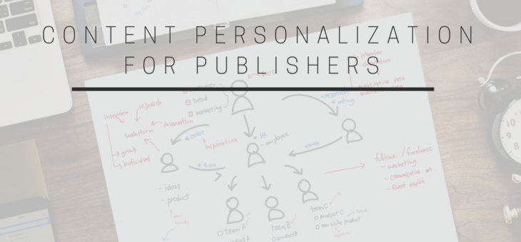 How Content Personalization Enhances Publishers' Performance