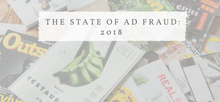 The State of Ad Fraud in 2018