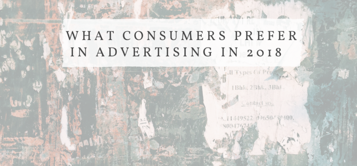 Consumers' Preferences in Online Advertising: 2018 Edition
