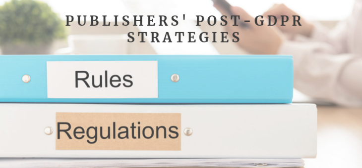 Publishers' Strategies in a Post-GDPR World